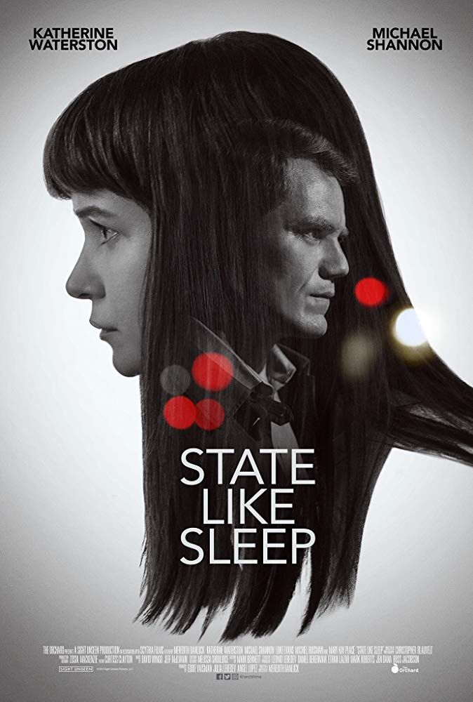 State Like Sleep 2018 Films And Television Everything