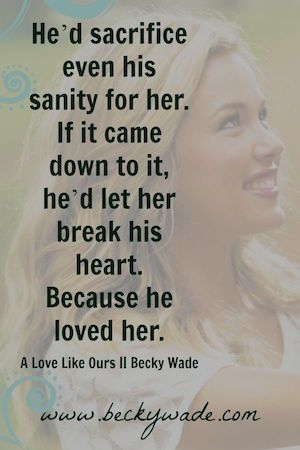 From A Love Like Ours by Becky Wade #Sweet #Texas #Cowboy #Contemporary #Romance #Book
