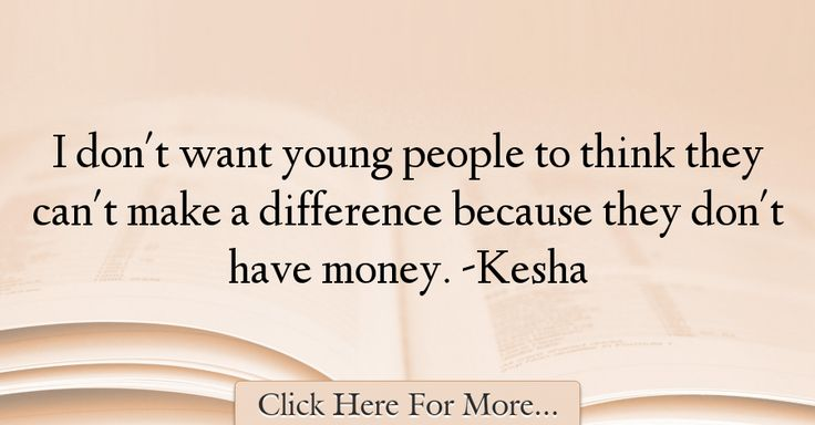 Kesha Quotes About Money - 47949