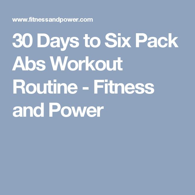 30 Days to Six Pack Abs Workout Routine - Fitness and Power