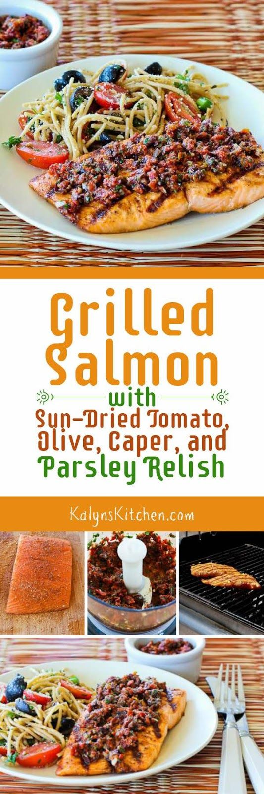 I love this tasty Grilled Salmon with Sun-Dried Tomato, Olive, Caper, and Parsley Relish, and if you ignore the spaghetti salad in the photo, this tasty salmon is low-carb, gluten-free, South Beach Diet Phase One, Whole 30, and Paleo! [from KalynsKitchen.com]