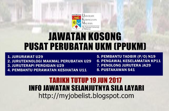 Jawatan Kosong Terkini di Pusat Perubatan UKM (PPUKM) - 19 Jun 2017  Jawatan kosong terkini di Pusat Perubatan UKM (PPUKM) Jun 2017. Permohonan adalah dipelawa daripada warganegara Malaysia yang berkelayakan untuk mengisi kekosongan jawatan kosong terkini di Pusat Perubatan UKM (PPUKM) sebagai :1. JURURAWAT U292. JURUTEKNOLOGI MAKMAL PERUBATAN U293. JURUTERAPI PERGIGIAN U294. PEMBANTU PERAWATAN KESIHATAN U115. PEMBANTU TADBIR (P/O) N196. PENGAWAL KESELAMATAN KP117. PENOLONG JURUTERA JA298…