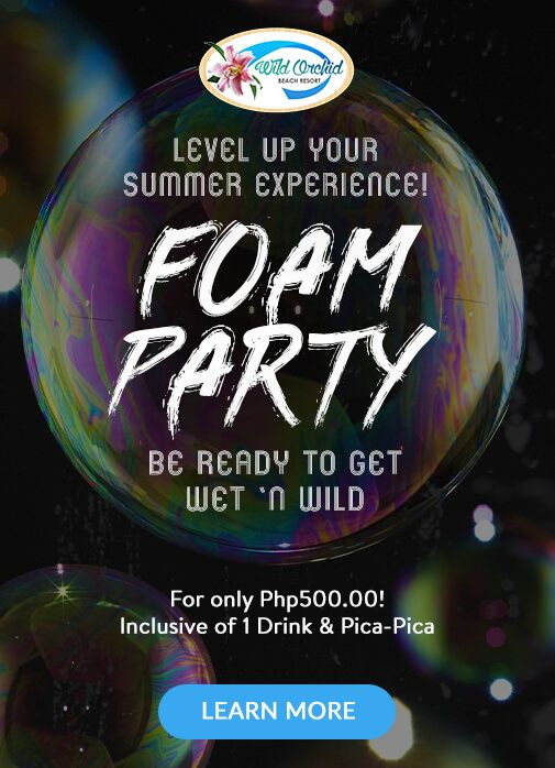 Wild Orchid Beach Resort, Subic Bay Foam Party  Level Up Your Summer Experience!  FOAM PARTY  Be ready to get Wet 'N Wild  For only Php500.00! Inclusive of 1 Drink & Pica-Pica GET YOUR TICKETS NOW!!  All SATURDAYS of April & May Starting on 22nd of April 2017, at 7PM Onwards! SEE YOU THERE!!  For Details, Contact Us At: (+63) 47-223-1029 | (+63) 917-512-3029 | (+63) 932-888-1058 | (+63) 998-960-8522 bookings@wildorchidsubic.com | groupbookings.wildorchidsubic@gmail.com…