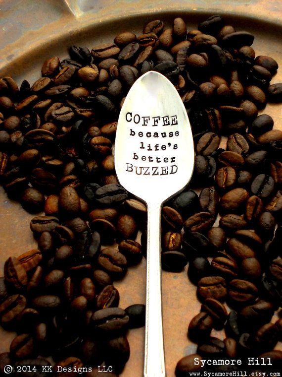 COFFEE because life's better BUZZED™  Coffee Spoon. by Sycamore Hill  The ORIGINAL Hand Stamped Vintage Coffee Spoons™ by Sycamore Hill. Gift for Coffee Lover. Coffee Addict.  Coffee Fiend. The Monday Morning Coffee Spoon Caffeine Freak.