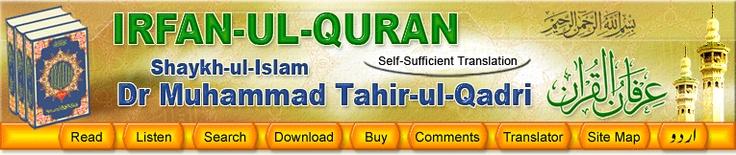 Uniqueness of Irfan-ul-Quran - Translation by Shaykh-ul-Islam Dr Muhammad Tahir ul Qadri -- www.Irfan-ul-Quran.com