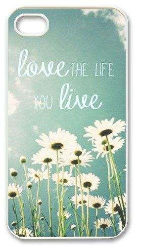 """Amazon.com: Trendy Hipster iPhone 4 Case - """"Love the Life You Live"""" Quote iPhone Case with Daisy Field: Cell Phones & Accessories"""