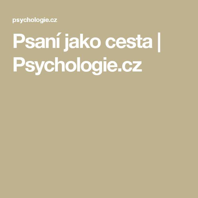 Psaní jako cesta | Psychologie.cz