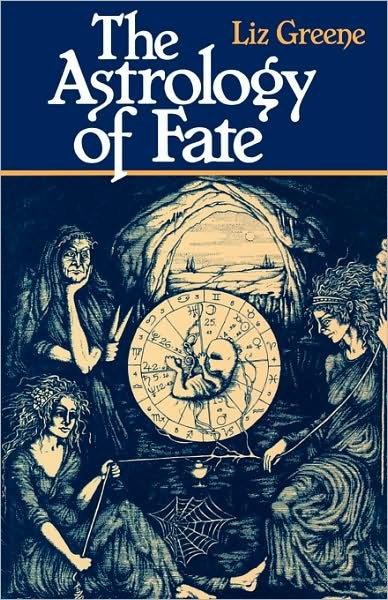 The Astrology of Fate, by Liz Greene