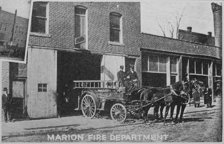 The Marion Fire Department located in a livery stable in the 100 block of E. Main Street where the Marion Bakery sat for decades and where the Marion Police Department currently resides in 2013