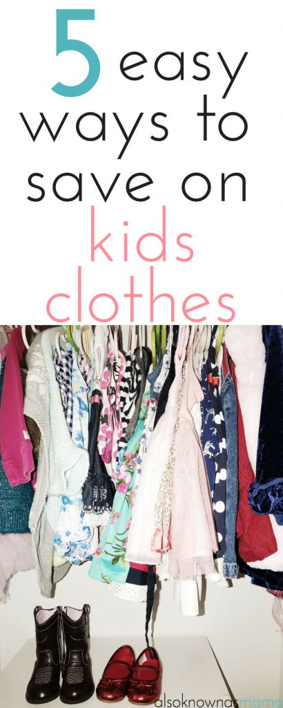 5 Easy Ways to Save on Kids Clothes | Frugality | Money Saving Tips