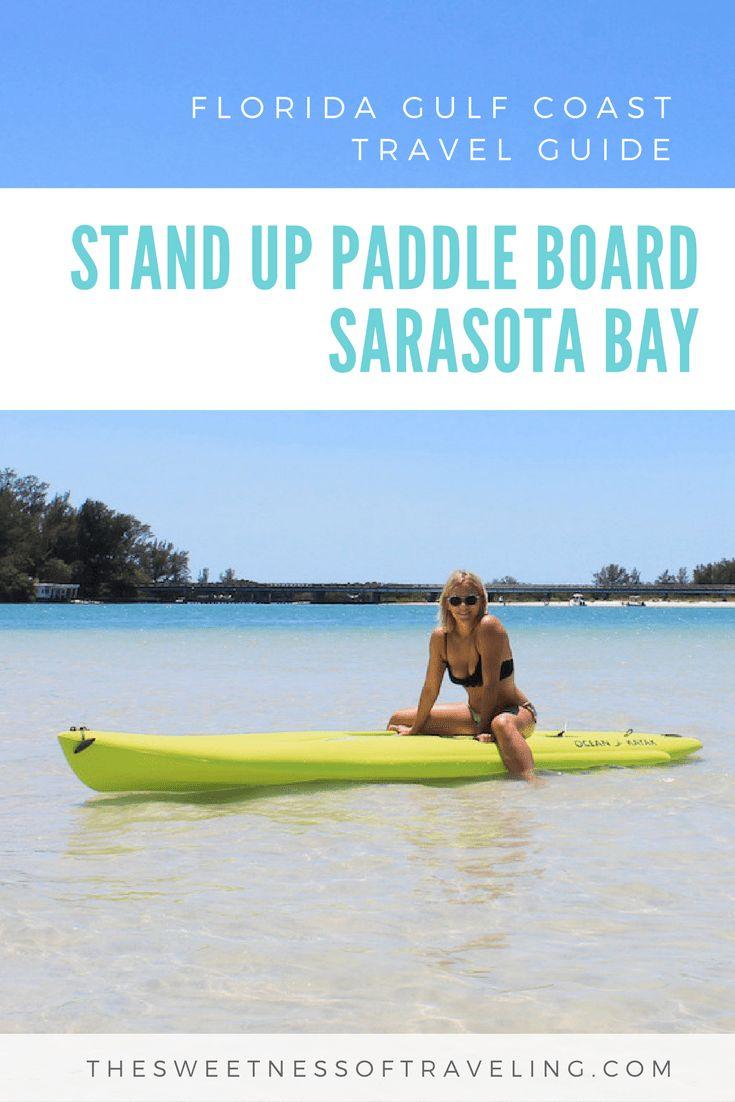Standup Paddle boarding Longboat Key SUP Sarasota Bay Florida. #thingstodo #florida #vacation #activities