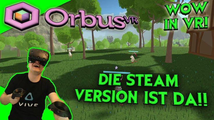 OrbusVR - Die Steam Version ist da! [VR MMO][Let's Play][Gameplay][German][Vive][Virtual Reality] by VoodooDE