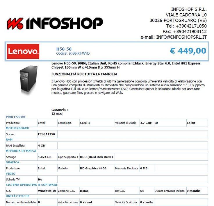 Lenovo H50-50, 90B6, Italian Unit, RoHS compliant;black, Energy Star 6.0, Intel H81 Express ::: IN OMAGGIO CHIAVETTA USB 64GB ABBINATA ALL'ACQUISTO :::