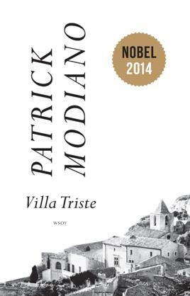 Villa Triste - Patrick Modiano - #kirja #nobel2014 #wsoy #finnishedition