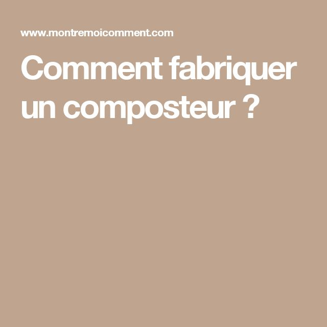 25 best ideas about fabriquer un composteur on pinterest composteur en bois composteur bois. Black Bedroom Furniture Sets. Home Design Ideas