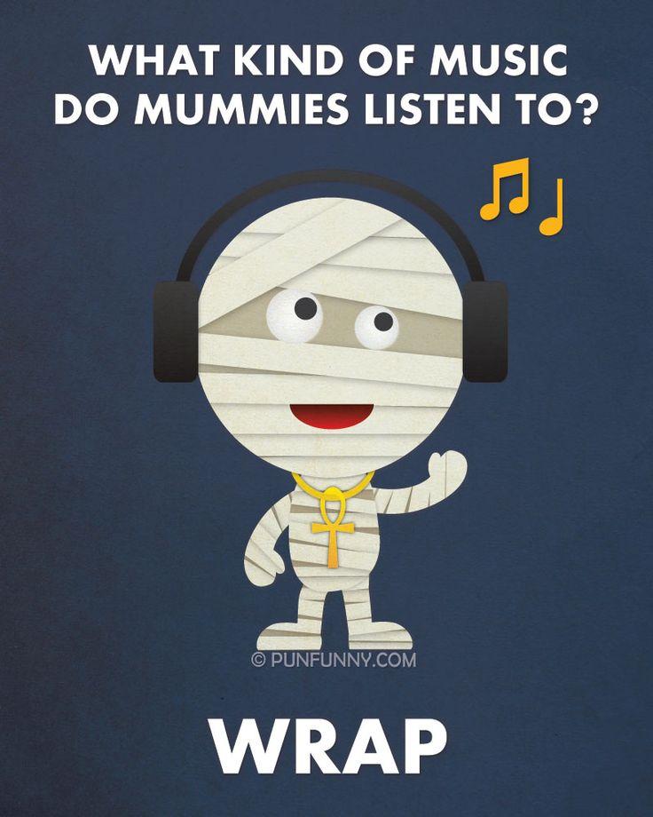 what kind of music do mummies listen to halloween pun - Halloween Pubs