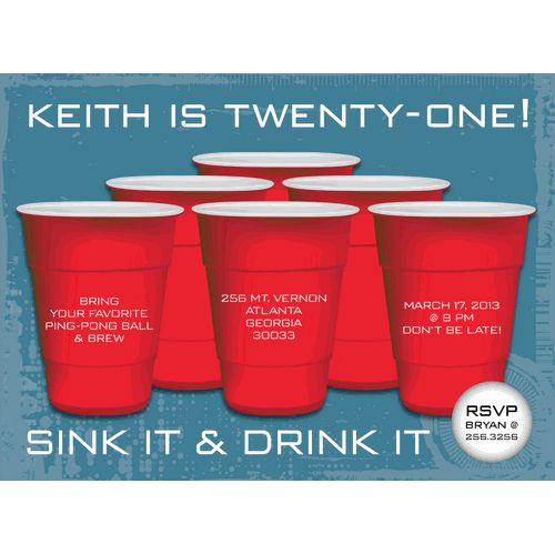 Sink & Drink!  This flat white adult birthday party invitation features a blue patterned background with six red drinking cups in the center set up in a pyramid for a good old game of beer pong.  A white ping pong ball adorns the bottom right corner of the card.  Includes white unlined envelopes.