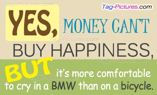 Money Can T Buy Happiness Quote: Funny Quotes Famous Quotes