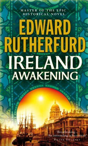 Book Review: Ireland Awakening by Edward Rutherfurd