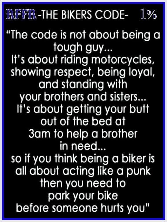 Funny Girl Wallpaper Quotes The Bikers Code Biker Code Motorcycle Quotes
