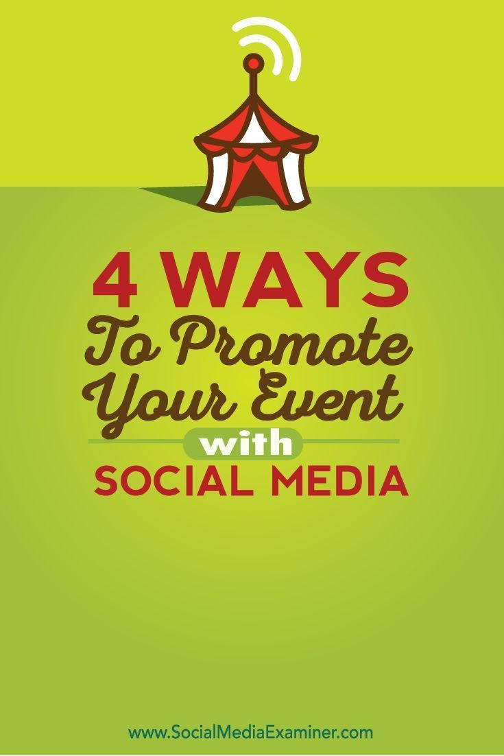 4 Ways to Promote Your Event With Social Media via @smexaminer