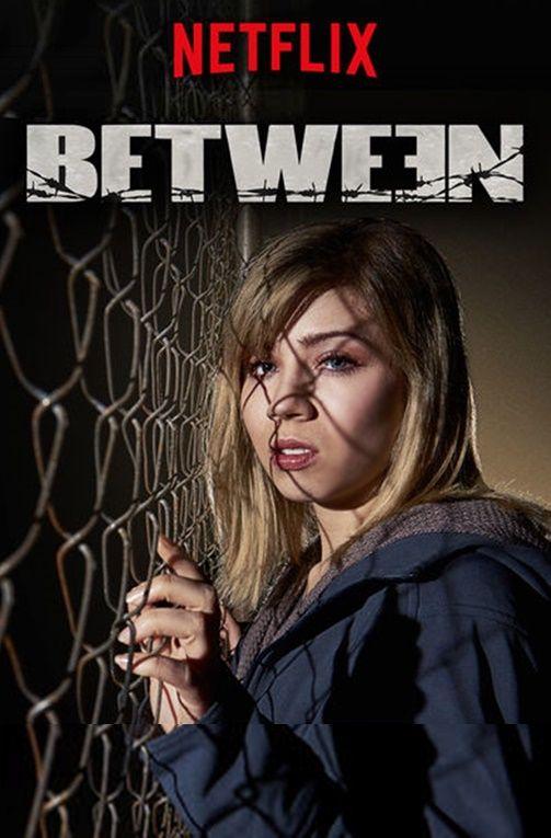 WATCHED IT, LOVED IT! #Between #Netflix (TV Series 2015)