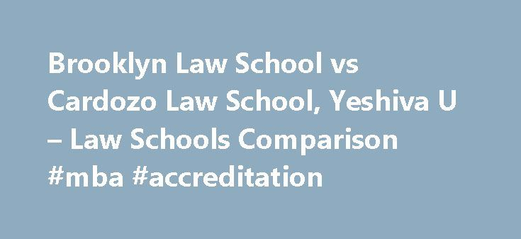 Brooklyn Law School vs Cardozo Law School, Yeshiva U – Law Schools Comparison #mba #accreditation http://law.remmont.com/brooklyn-law-school-vs-cardozo-law-school-yeshiva-u-law-schools-comparison-mba-accreditation/  #cardozo law school # Things to consider between Brooklyn Law School and Benjamin N. Cardozo School of Law, Yeshiva University: Brooklyn Law School is more difficult to get in. (51.6% vs. 52.1% acceptance rate) Brooklyn Law School has a higher […]