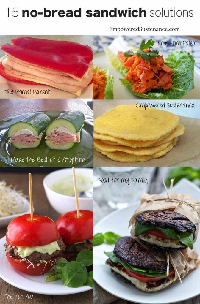 15 No-Bread Sandwich Solutions - Empowered Sustenance - not all vegetarian, but you can adjust per your diet.