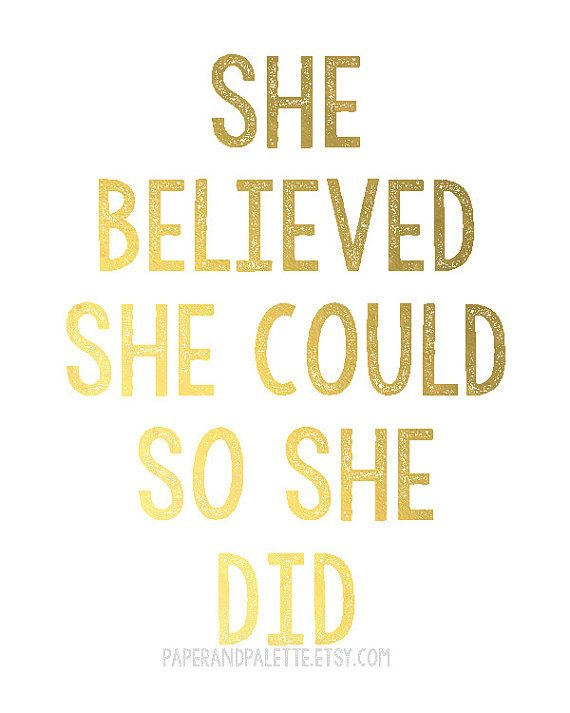 She Believed She Could Motivational by paperandpalette on Etsy, $12.00