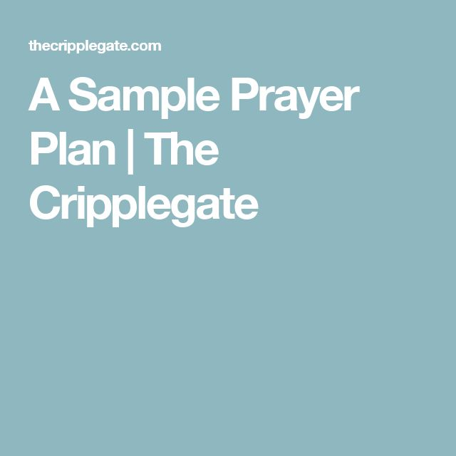 A Sample Prayer Plan | The Cripplegate