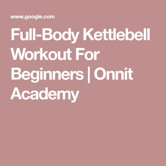 Full-Body Kettlebell Workout For Beginners   Onnit Academy