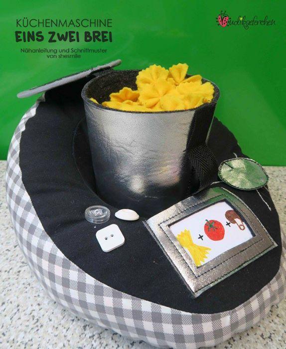 Küchenmaschine - Eins Zwei Brei (Eine Nähanleitung und - kochen mit küchenmaschine