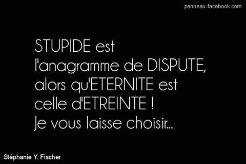 Stupide est...