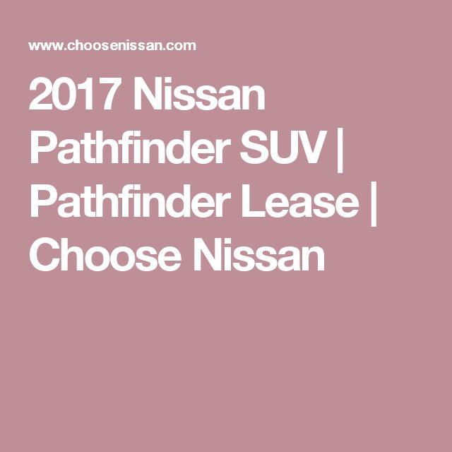 2017 Nissan Pathfinder SUV | Pathfinder Lease | Choose Nissan