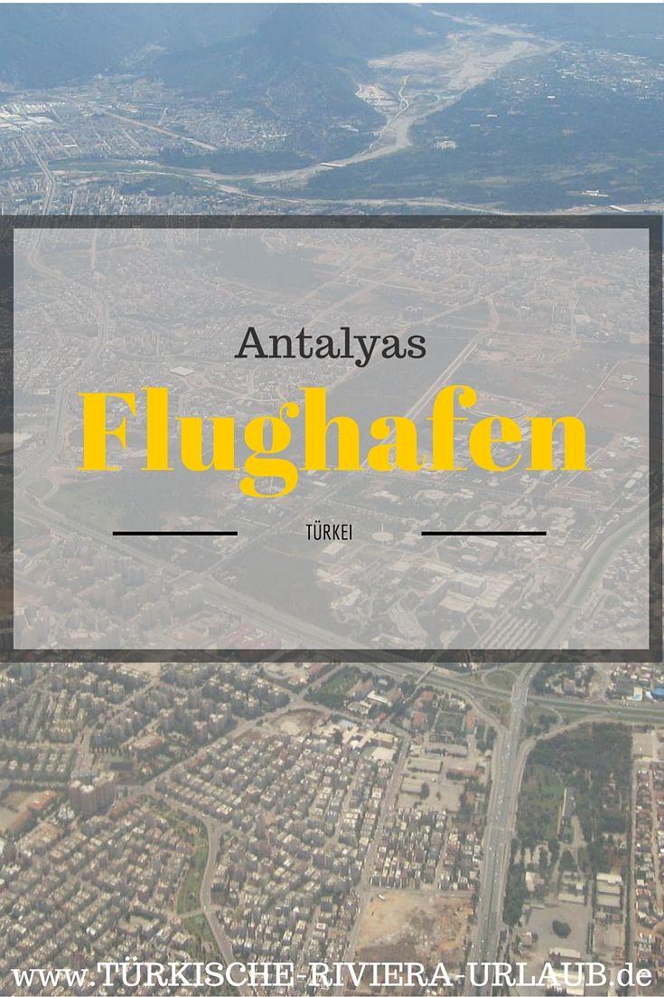 Alles was Du über den Flughafen Antalya wissen musst