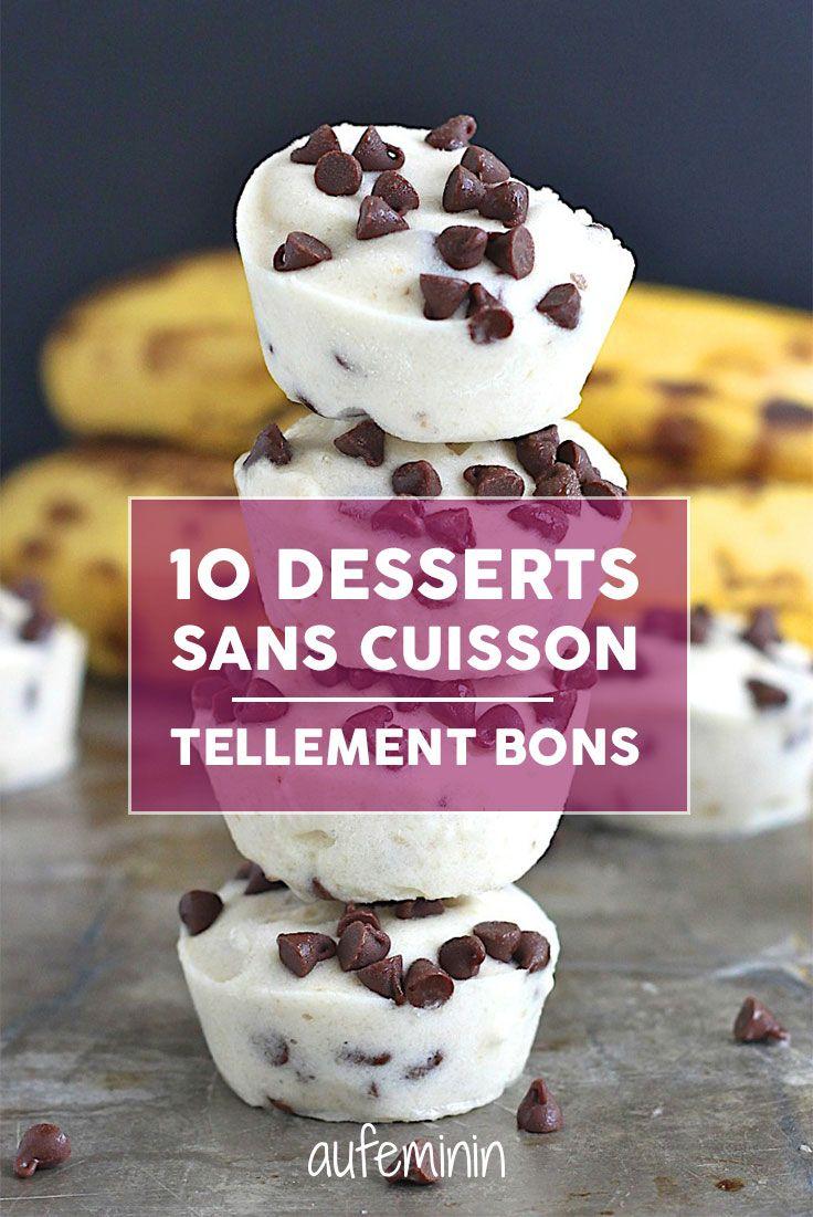 Pas besoin d'allumer le four pour préparer le dessert avec nos recettes de gourmandises sans cuisson.