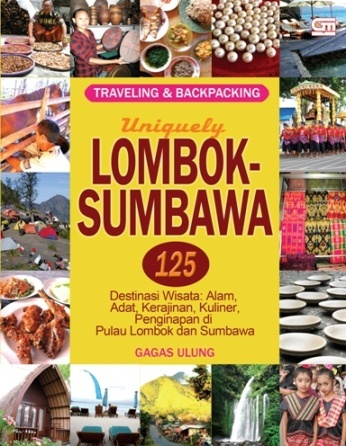 Uniquely LOMBOK SUMBAWA, 2012.