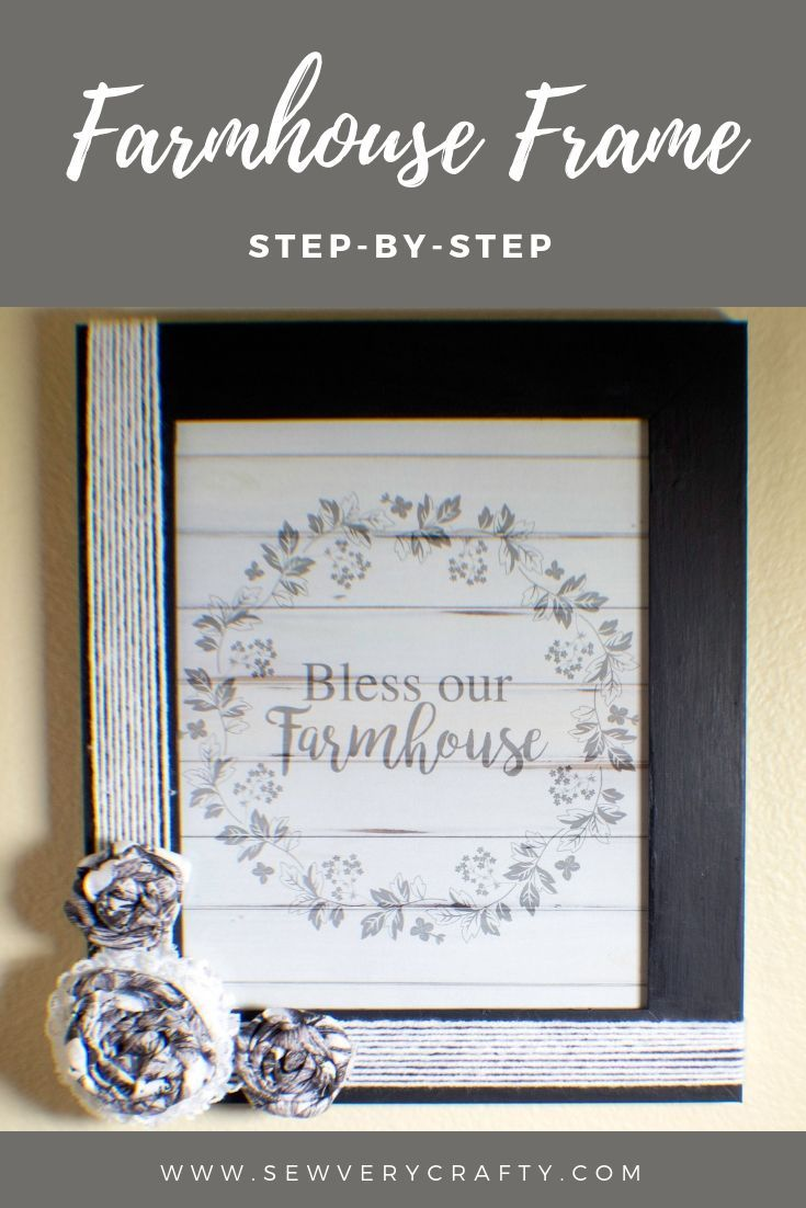 How To Make This Terrific Farmhouse Picture Frame Take Any Frame You Have On Hand Or Buy A New One And Embe Farmhouse Picture Frames Farmhouse Pictures Frame