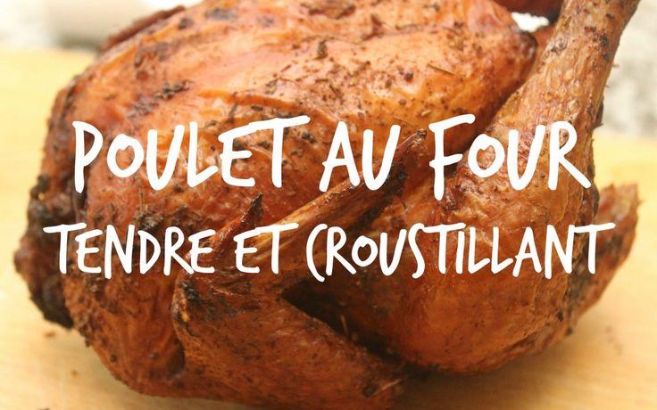 Une recette de poulet entier au four, facile à réaliser.