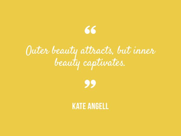 Read what some of the most beautiful minds have to say about inner and outer beauty – then pass these beauties on!