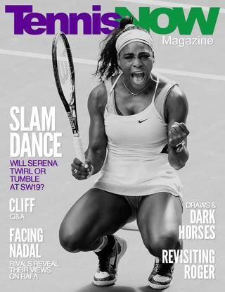 2015 Wimbledon Preview  Serena Williams' Grand Slam quest, players reveal how it feels to face Rafael Nadal, revisiting the young Roger Federer, highlighting dark horses, SW19 by the numbers,  draw previews and picks, a photo gallery, TV Schedule and more in the Tennis Now Wimbledon Preview issue.
