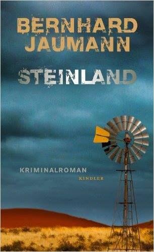 Bernhard Jaumann - Steinland - Available at the Swakopmunder Buchhandlung