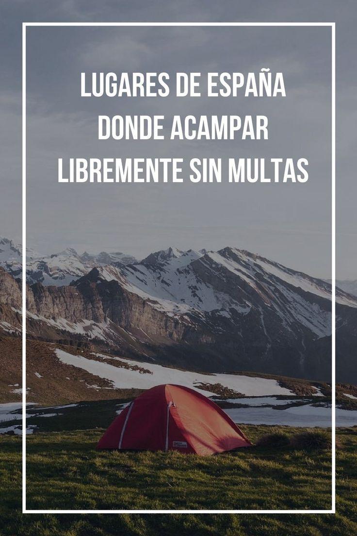 Lugares de España donde acampar libremente sin multas.