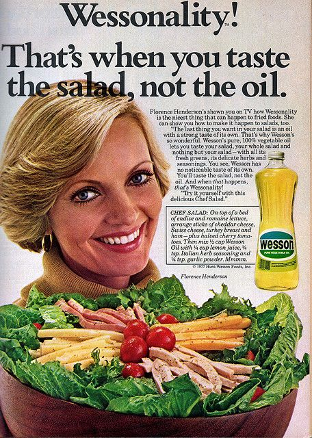 Florence Henderson for Wesson Oil (1978)-she just poured the oil right on the salad - yuck!