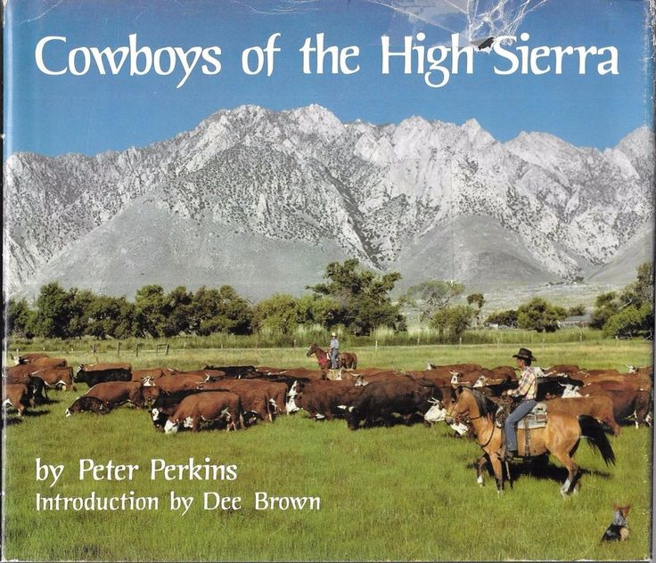 Cowboys of the High Sierra 1980 1st Edition Hardcover