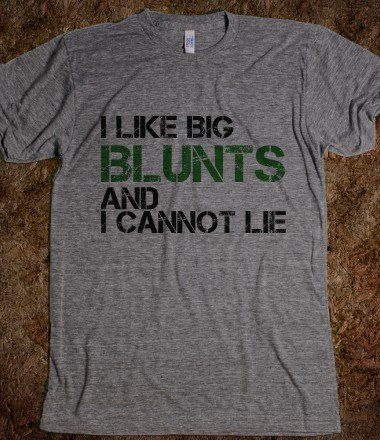 "Lol! ""I like big butts and I cannot lie"" sir mix a lot"