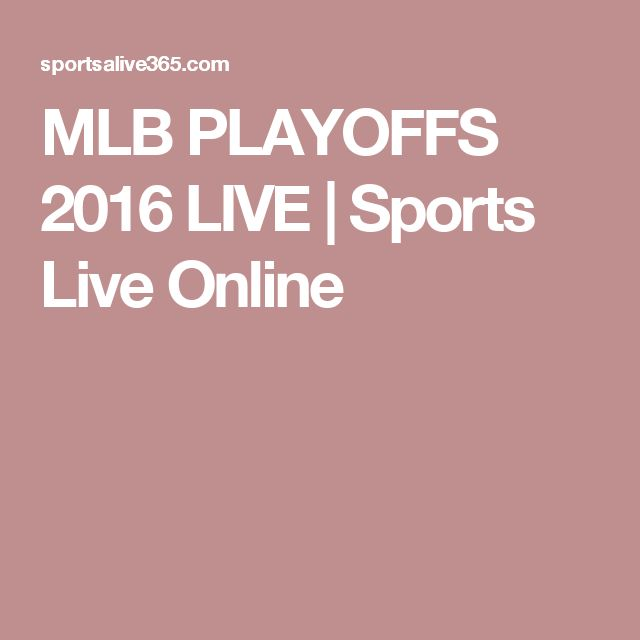 MLB PLAYOFFS 2016 LIVE | Sports Live Online
