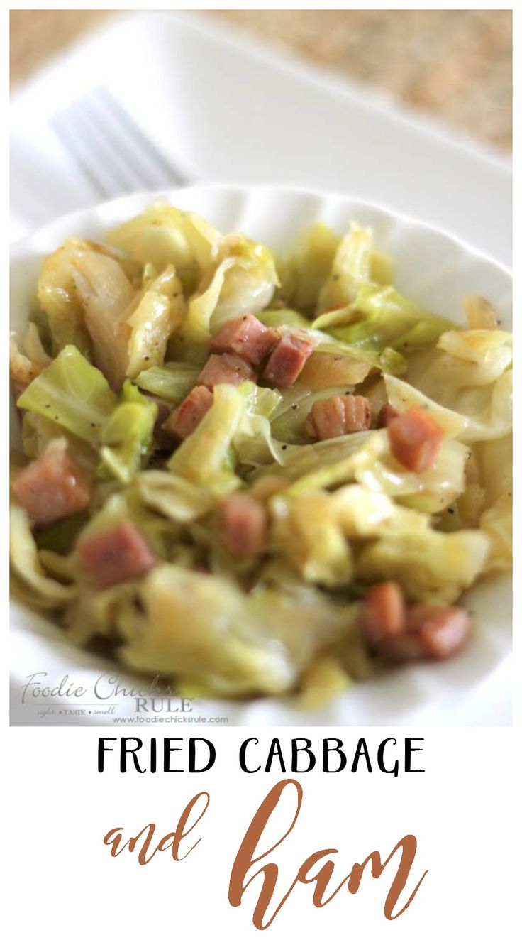 Fried Cabbage and Ham - THIS IS THE BEST - foodiechicksrule.com #cabbage #healthyrecipe
