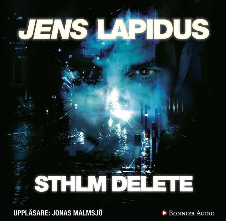 STHLM delete [Ljudupptagning] / Jens Lapidus ... #deckare #ljudbok #mp3