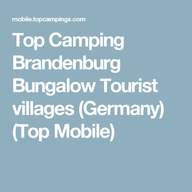 Top Camping Brandenburg Bungalow Tourist villages (Germany) (Top Mobile)